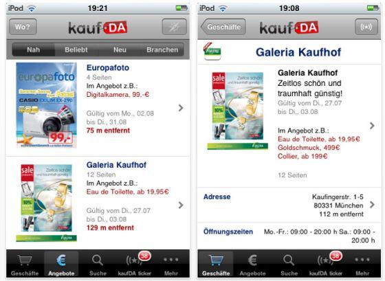 Hole Dir mit der kostenlosen KaufDA-App die besten Angebote aus Deiner direkten Umgebung auf Dein iPhone, iPod Touch und iPad